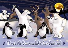 #2067<br>There&#39;s No Business, Like Your Business!Business to Business Holiday Card